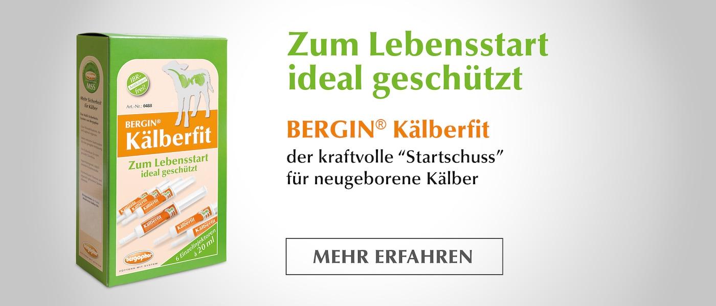 Zum Lebensstart ideal geschützt - BERGIN® Kälberfit